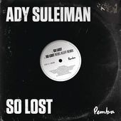 Ady Suleiman So Lost artwork